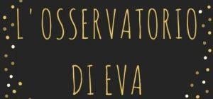 L'Osservatorio di Eva